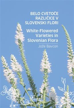 white flowered varieties in slovenian flora, albino plants, slovenian albino plants, albino, plants albino, white-flowered varieties, slovenian flora